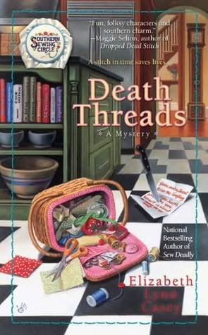Death Threads by Elizabeth Lynn Casey
