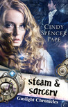 Steam & Sorcery (Gaslight Chronicles #1)