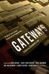 Gateways: A Feast...