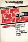 Once Upon a Time in Computerland: The Amazing, Billion-Dollar Tale of Bill Millard