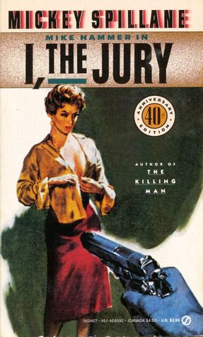 I, the Jury (Mike Hammer, #1)