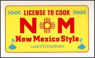 License to Cook New Mexico Style