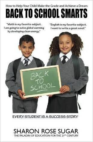 Back to School Smarts: How to Help Your Child Make the Grade and Achieve a Dream
