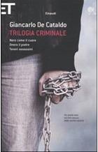 Trilogia criminale: Nero come il cuore - Onora il padre - Teneri assassini