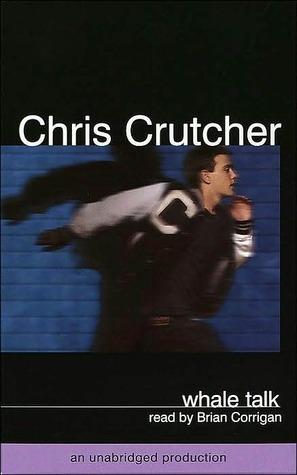 Whale Talk by Chris Crutcher