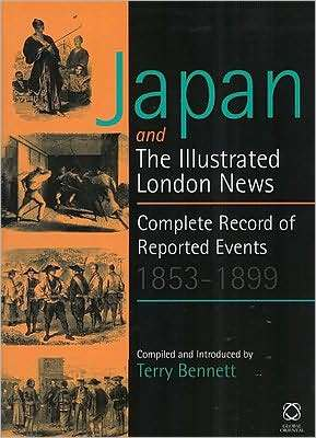 Japan and the Illustrated London News: Complete Record of Reported Events, 1853 1899