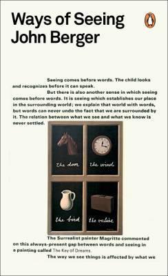 Ways of Seeing by John Berger