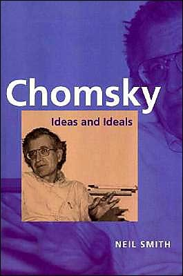 Chomsky Ideas And Ideals By Neilson Voyne Smith