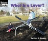 What Is a Lever? by Lloyd G. Douglas