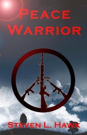 Peace Warrior (The Peace Warrior, #1)