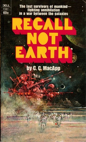 Recall Not Earth by C.C. MacApp