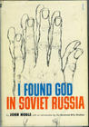 I Found God In Soviet Russia