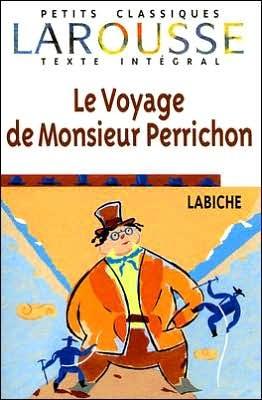Le Voyage de Monsieur Perrichon by Eugène Labiche