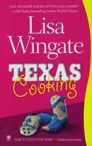 Texas Cooking (Texas Hill Country #1)