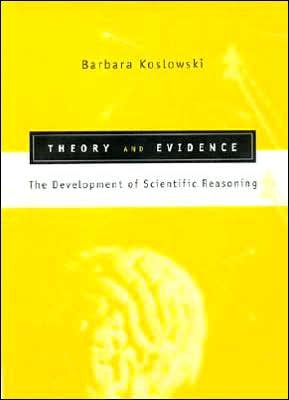 Theory and Evidence: The Development of Scientific Reasoning