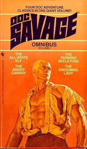 Doc Savage Omnibus #1 by Kenneth Robeson