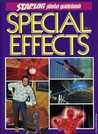 Special Effects, Vol. 3 (Starlog Photo Guidebook: Special Effects #3, Starlog Photo Guidebook)