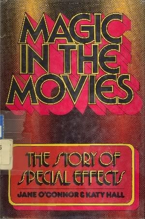Magic in the Movies: The Story of Special Effects