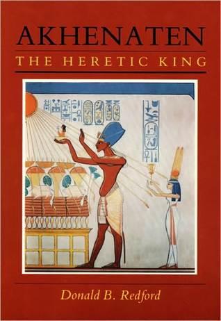 Akhenaten by Donald B. Redford