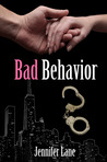 Bad Behavior by Jennifer Lane