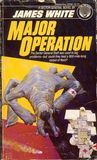Major Operation (Sector General, #3)