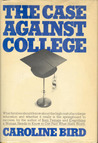 The Case Against College