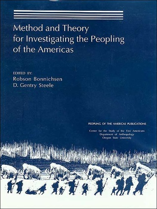 Method and Theory for Investigating the Peopling of the Americas