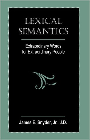 lexical-semantics-extraordinary-words-for-extraordinary-people
