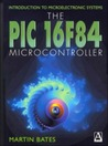 Introduction to Microelectronic Systems: The PIC 16f84 Microcontroller