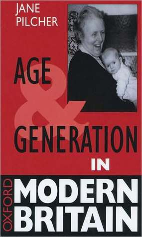 Age and Generation in Modern Britain