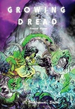 Growing Dread by Caroline Dombrowski