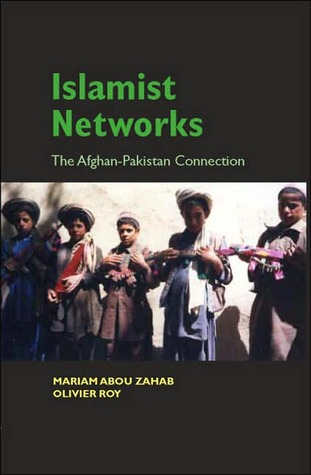 Islamist Networks: The Afghan-Pakistan Connection