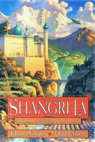 Shangri-La: The Return to the World of Lost Horizon