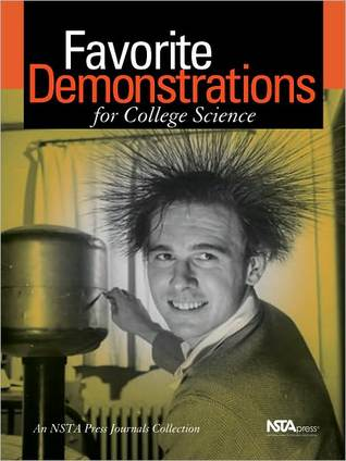 Favorite Demonstrations for College Science: An Nsta Press Journals Collection
