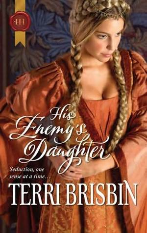 His Enemys Daughter(The Knights of Brittany 4)