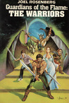 Guardians of the Flame: The Warriors (Guardians of the Flame, #1-3)