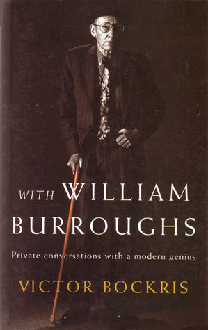 With William Burroughs by Victor Bockris