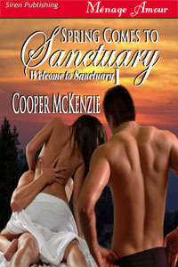 Spring Comes to Sanctuary by Cooper McKenzie