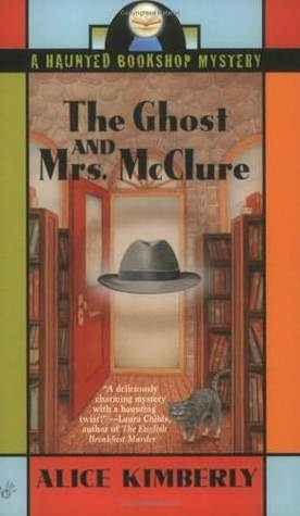 The Ghost and Mrs. McClure (Haunted Bookshop Mystery, #1)