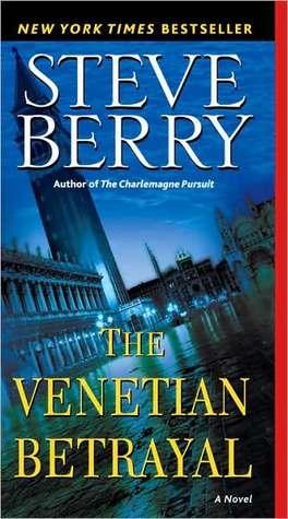 The Venetian Betrayal(Cotton Malone 3) - Steve Berry