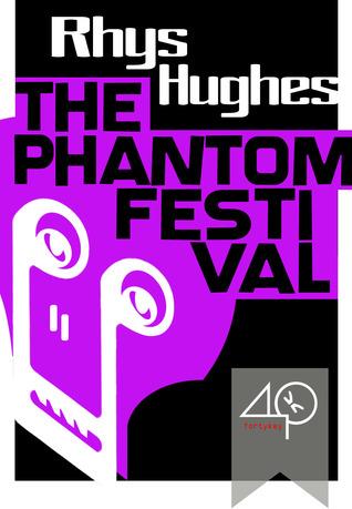 The Phantom Festival
