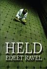 Held by Edeet Ravel
