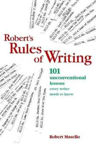 Robert's Rules of Writing by Robert Masello