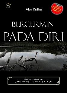Bercermin Pada Diri by Abu Ridha