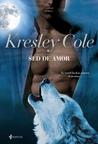 Sed de amor by Kresley Cole