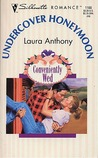 Undercover Honeymoon (Conveniently Wed,#1)