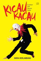 Kicau Kacau by Indra Herlambang