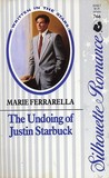 The Undoing of Justin Starbuck by Marie Ferrarella