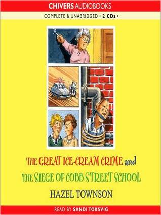 The Great Ice-cream Crime & The Siege of Cobb Street School