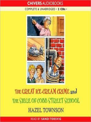 The Great Ice-cream Crime & The Siege of Cobb Street School
